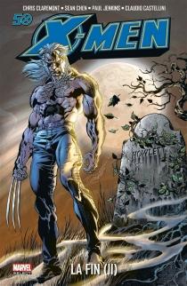 X-Men, la fin - ChristopherClaremont