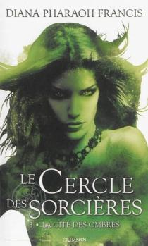 Le cercle des sorcières - Diana PharaohFrancis