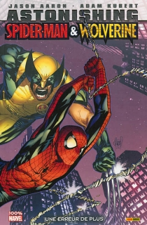 Astonishing Spider-Man et Wolverine : une erreur de plus - Adam Kubert