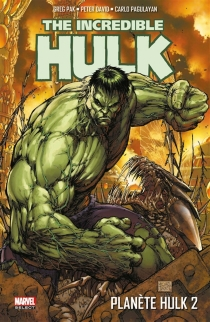 Planète Hulk| The incredible Hulk - Peter David