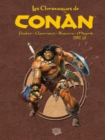 1982| Les chroniques de Conan - ChristopherClaremont