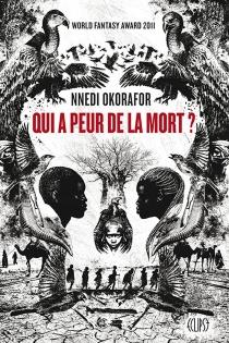 Qui a peur de la mort ? - NnediOkorafor-Mbachu