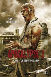 Apocalypse Z - ManelLoureiro
