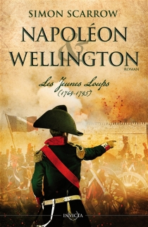 Napoléon et Wellington - Simon Scarrow