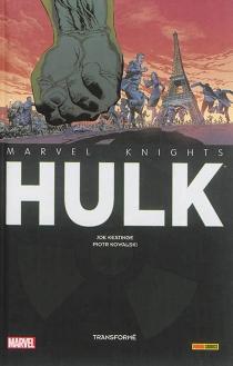 Hulk : transformé - JoeKeatinge