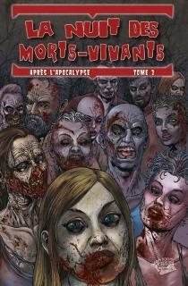 La nuit des morts-vivants : après l'Apocalypse - TomasAira