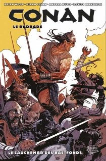 Conan le barbare - Brian Wood