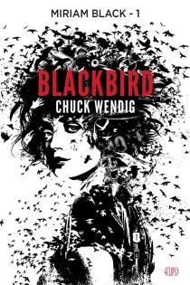 Miriam Black - ChuckWendig