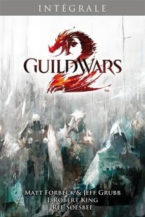 Guild Wars : intégrale | Tomes 1 à 3 -