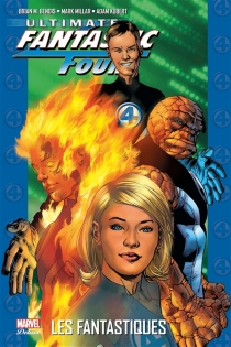 Ultimate Fantastic Four - Brian Michael Bendis
