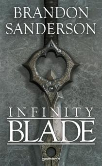 Infinity blade - BrandonSanderson