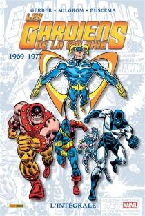 Les gardiens de la galaxie : l'intégrale - SteveGerber