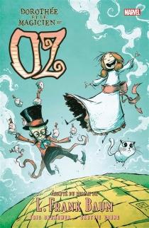 Dorothée et le magicien d'Oz - EricShanower
