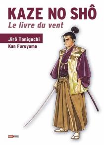 Kaze No Sho : le livre du vent : les chroniques secrètes des Yagyû - KanFuruyama
