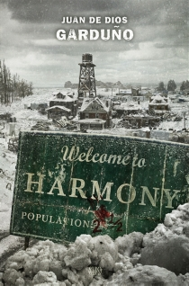 Welcome to Harmony - Juan de Dios Garduno