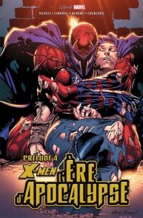 X-Men : l'ère d'Apocalypse - ToddDeZago