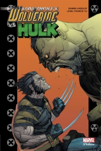 Ultimate Wolverine vs Hulk - Damon Lindelof