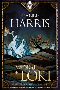 L'évangile de Loki - JoanneHarris