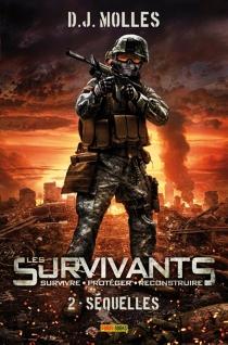 Les survivants : survivre, protéger, reconstruire - D.J.Molles