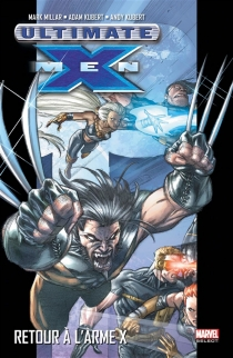 Ultimate X-Men - Mark Millar