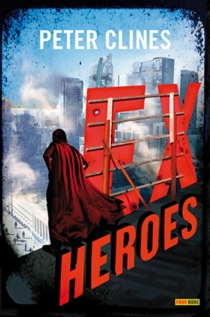 Ex-heroes - Peter Clines