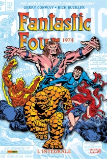 Fantastic Four : l'intégrale - Gerry Conway