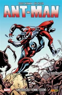 Ant-Man : l'incorrigible homme-fourmi - RobertKirkman