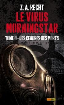 Le virus Morningstar - Z.A.Recht