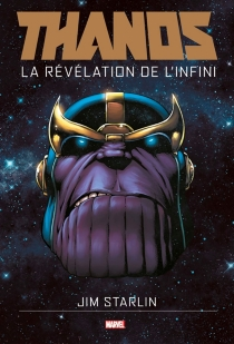 Thanos : la révélation de l'infini - Jim Starlin