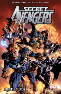 Secret Avengers | Histoires secrètes - EdBrubaker