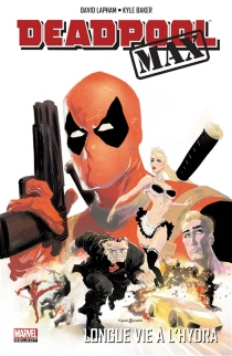 Deadpool max : longue vie à l'Hydra - KyleBaker