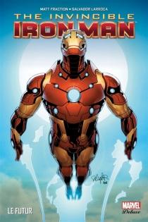 The invincible Iron Man - MattFraction