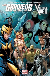 Les gardiens de la galaxie vs All-new X-Men - Brian Michael Bendis