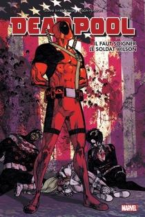 Deadpool : il faut soigner le soldat Wilson - JasonPearson