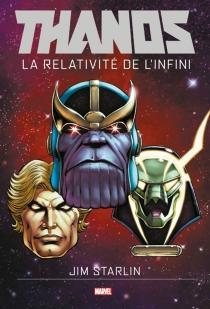 Thanos : la relativité de l'infini - JimStarlin