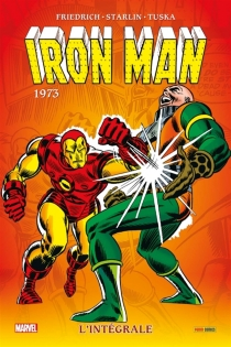 Iron Man : l'intégrale - Mike Friedrich