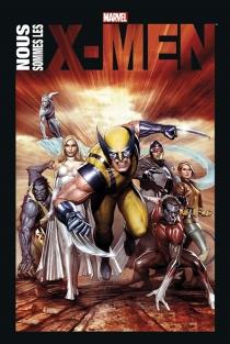 Nous sommes les X-Men -