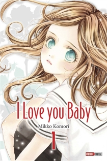 I love you baby - Mikko Komori