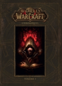 World of Warcraft : chroniques - Robert Brooks