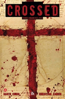 Crossed : terres maudites - Garth Ennis