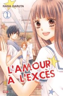L'amour à l'excès - NanaHaruta