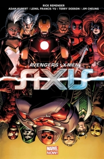 Avengers et X-Men : axis - Rick Remender