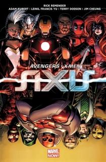 Avengers et X-Men : axis - RickRemender