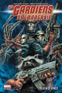 Les gardiens de la galaxie - DanAbnett