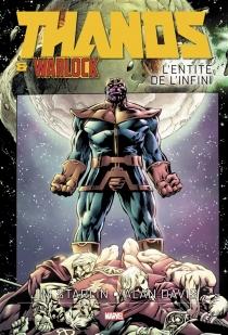 Thanos et Warlock : l'entité de l'infini - AlanDavis
