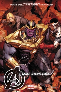 Avengers : time runs out - Jonathan Hickman