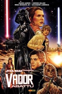 Star Wars : Vador abattu - JasonAaron