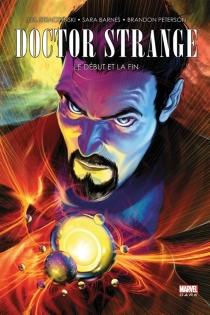 Doctor Strange : le début et la fin - SaraBarnes