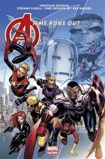 Avengers : time runs out - JonathanHickman