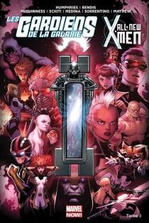 Les gardiens de la galaxie vs All-new X-Men - Brian MichaelBendis